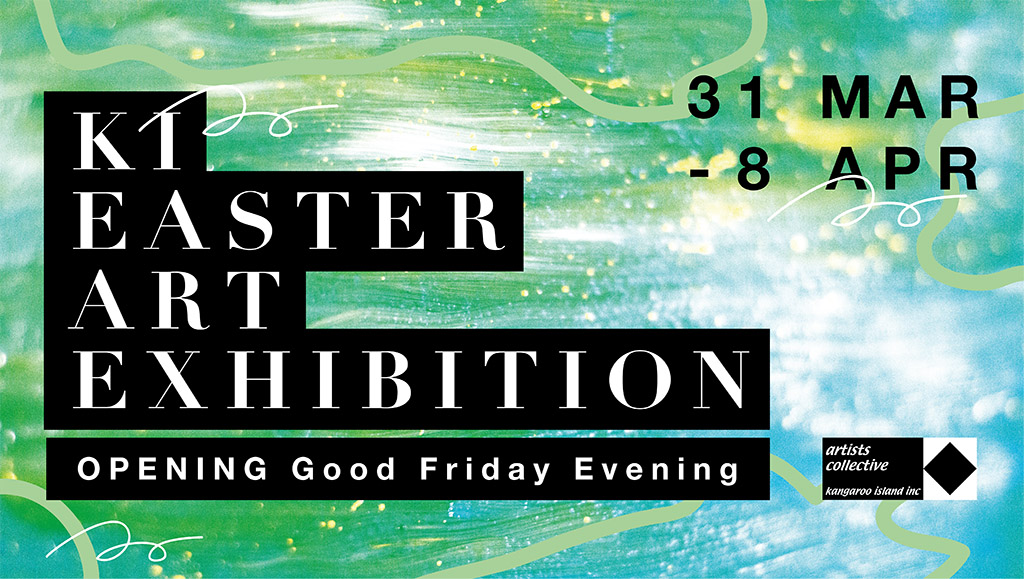 Kangaroo Island Easter Art Exhibition 2018 banner
